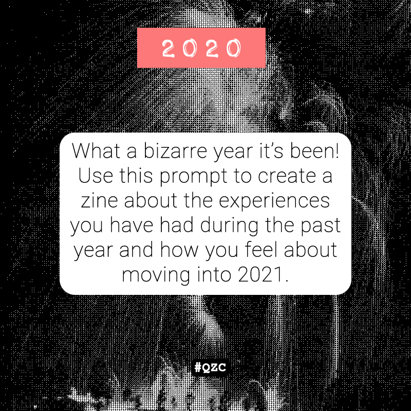 An image featuring the December - January zine prompt: 2020